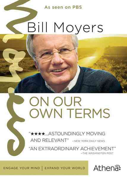 BILL MOYERS JOURNAL:ON OUR OWN TERMS BY BILL MOYERS JOURNAL (DVD)